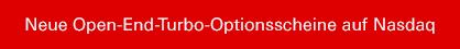 Neue Open-End-Turbo-Optionsscheine auf Nasdaq 100®