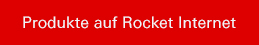 Produkte auf Rocket Internet